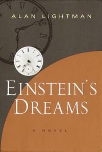 Einstein's Dreams - Alan Lightman
