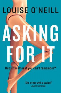 Asking For It - Louise O'Neill