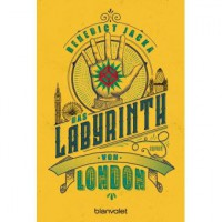 Das Labyrinth von London: Roman (Alex Verus, Band 1) - Benedict Jacka, Michelle Reid