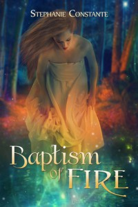 Baptism of Fire - Stephanie Constante