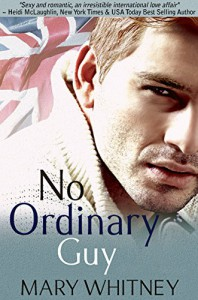 No Ordinary Guy - Mary Whitney