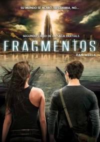 Fragmentos (Partials, #2) - Dan Wells