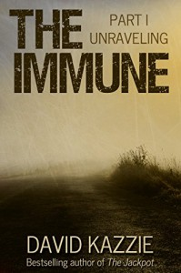 Unraveling: The Immune Series, Volume 1 - David Kazzie