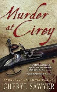 Murder at Cirey (Victor Constant Mysteries #1) - Cheryl Sawyer
