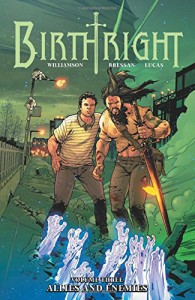 Birthright Volume 3: Allies and Enemies - Joshua Williamson