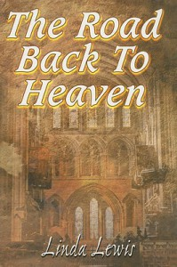 The Road Back to Heaven - Linda Lewis