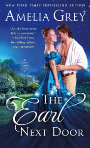 The Earl Next Door (First Comes Love #1) - Amelia Grey