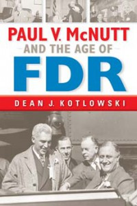 Paul V. McNutt and the Age of FDR - Dean J. Kotlowski