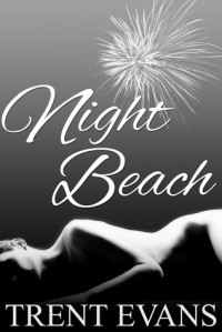 Night Beach - Trent Evans