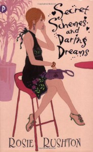 Secret Schemes and Daring Dreams - Rosie Rushton