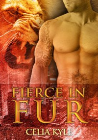 Fierce in Fur - Celia Kyle