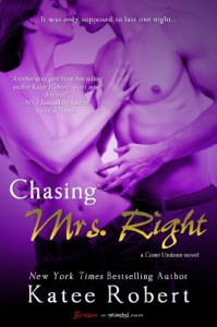 Chasing Mrs. Right - Katee Robert
