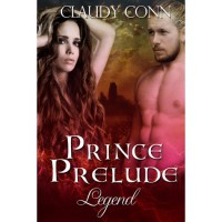 Prince Prelude (Legend, #0.75) - Claudy Conn