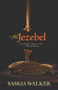 The Jezebel - Saskia Walker