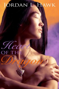 Heart of the Dragon - Jordan L. Hawk