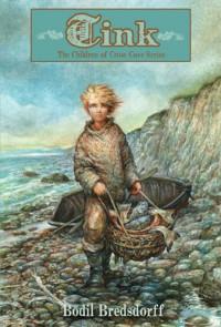 Tink: The Children of Crow Cove - Bodil Bredsdorff, Elisabeth Kallick Dyssegaard