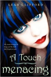 A Touch Menacing - Leah Clifford