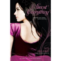 Almost Everything (Vampire Princess of St. Paul, #3) - Tate Hallaway