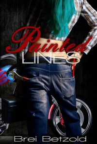 Painted Lines - Brei Betzold