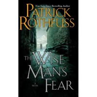 The Wise Man's Fear (Kingkiller Chronicle, #2) - Patrick Rothfuss