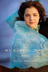 My Name Is Iran - Davar Ardalan