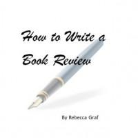 How to Write a Book Review - Rebecca Graf