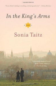 In the King's Arms: A Novel - Sonia Taitz