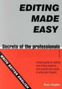 Editing Made Easy - Bruce Kaplan
