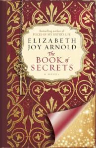 The Book of Secrets - Elizabeth Joy Arnold