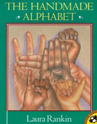 The Handmade Alphabet - Laura Rankin
