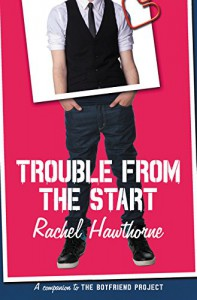 Trouble from the Start - Rachel Hawthorne