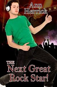 The Next Great Rock Star - Ann Herrick