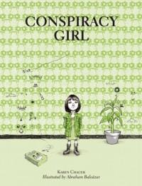 Conspiracy Girl - Karen Chacek, Abraham Balcazar