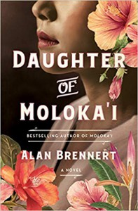 Daughter of Moloka'i (Moloka'i #2) - Alan Brennert