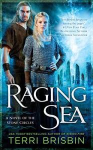 Raging Sea: A Novel of the Stone Circles - Terri Brisbin