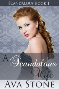 A Scandalous Wife - Ava Stone