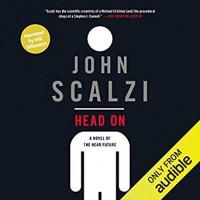 Head On (Lock In #2) - John Scalzi, Wil Wheaton