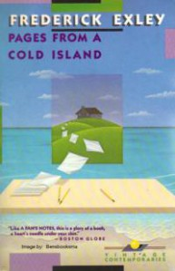 Pages from a Cold Island - Frederick Exley