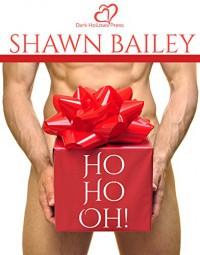 Ho Ho Oh! - Shawn Bailey
