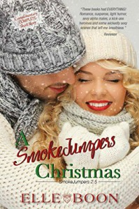 A SmokeJumpers Christmas - Elle Boon