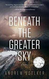Beneath The Greater Sky - Andrew Voelker