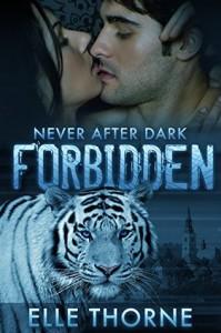 Forbidden: Shifters Forever Worlds (Never After Dark Book 1) - Elle Thorne