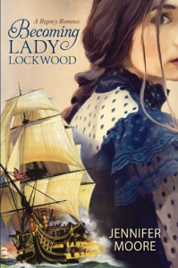 Becoming Lady Lockwood - Jennifer Moore