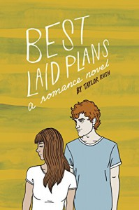 Best Laid Plans: a romance novel (Greywater Chronicles Book 2) - Taylor Rush