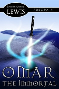 Omar the Immortal (Europa #1) - Joseph Robert Lewis