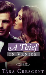 A Thief in Venice - Tara Crescent
