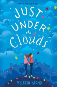 Just Under the Clouds - Melissa Sarno