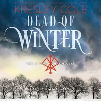 Dead of Winter: Arcana Chronicles, Book 3 - Kresley Cole, Simon & Schuster Audio, Emma Galvin