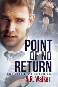 Point of No Return - N.R. Walker