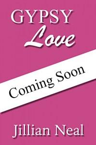 Gypsy Love: A Gypsy Beach Novel - Jillian Neal, Chasity Jenkins-Patrick